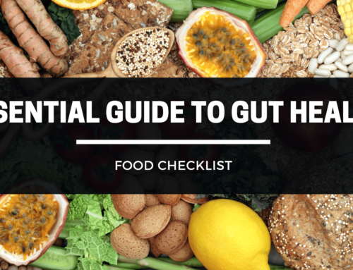 An Essential Guide To Gut Health – Food Checklist