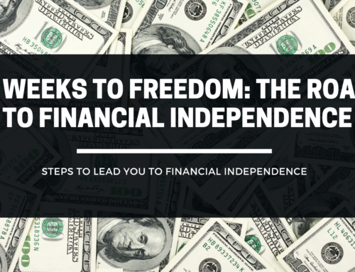 4 Weeks to Freedom: The Road To Financial Independence