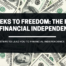 4 Weeks to Freedom The Road to Financial Independence