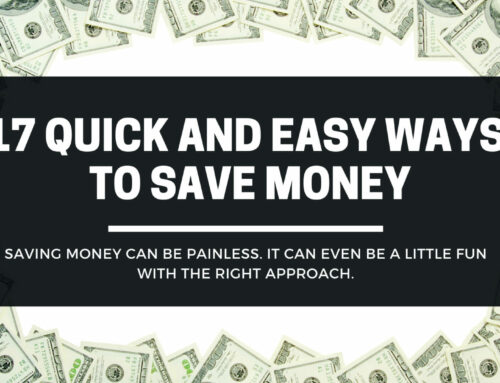 17 Quick and Easy Ways To Save Money
